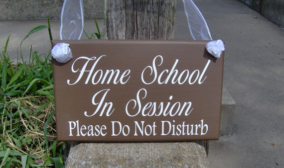 Home School In Session Please Do Not Disturb Wood Vinyl Sign Etsy