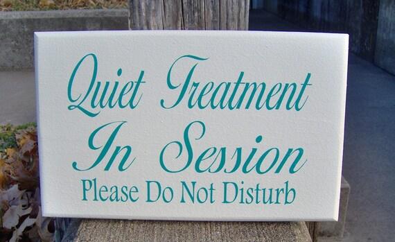 quiet treatment session please do not disturb door hanger wood etsy