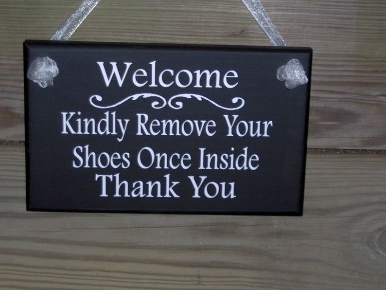 4e678e036fc89a Welcome Sign Kindly Remove Shoes Once Inside Thank You Wood
