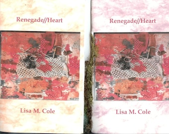 RENEGADE//HEART by Lisa M.Cole - 2013 Blood Pudding Press contest winning poetry chapbook