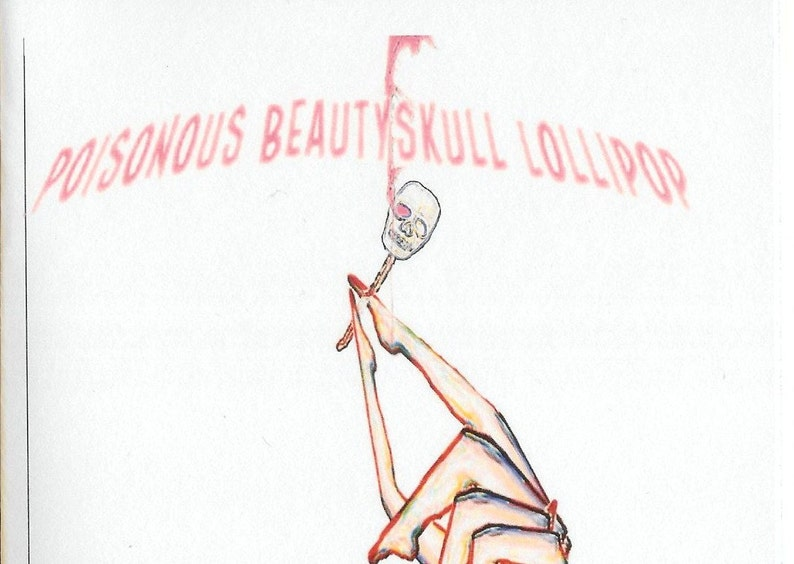 Poisonous Beautyskull Lollipop by Juliet Cook  2013 poetry image 0