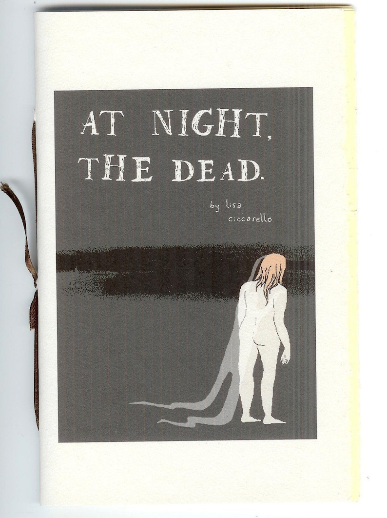 At night the dead by Lisa Ciccarello  poetry chapbook image 0