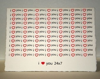 I heart you 24 7, Valentines Day Card