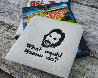 What would Keanu do? Zipper pouch. Fan girl  bag. Bill and Ted's excellentadventure fans. Gift idea. Keanu Reeves the internet's boyfriend.