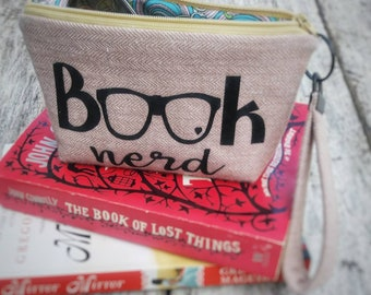 Book nerd zipper pouch with wristlet strap. Bibliophiles gift. Love reading. Book enthusiast. Glasses case. Small lined bag.