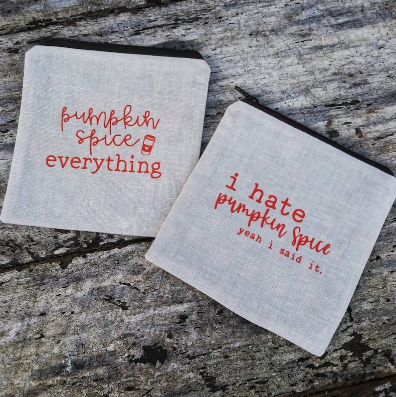 Pumpkin spice everything zipper pouch. Love or hate. Coin image 0