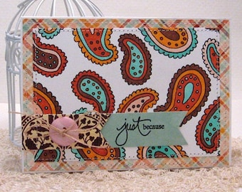 just because - Card and Envelope