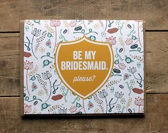 Be My Bridesmaid.  Please?