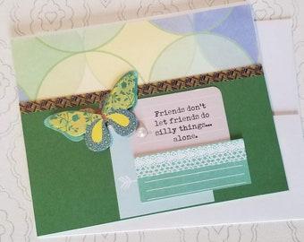 Friend Card / Handmade Card  / Blank / Dimensional butterfly / friend message