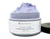 Lavender Vanilla Whipped Bath Butter Soap~Bath Care
