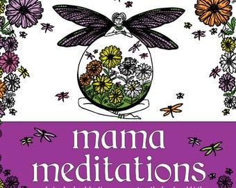 Mama Meditations - PDF Coloring Pages - Printable Digital Download - Coloring Book Celebrating Pregnancy, Motherhood, and Birth