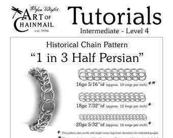 Half Persian/Chainmail/Tutorials/Dylon Whyte/Art of Chain Mail/Chainmaille (Craft Books, How to Books, DIY Crafts, DIY Books, Instructions)
