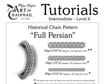 Full Persian/Chainmail/Tutorials/Dylon Whyte/Art of Chain Mail/Chainmaille (Craft Books, How to Books, DIY Crafts, DIY Books, Instructions)