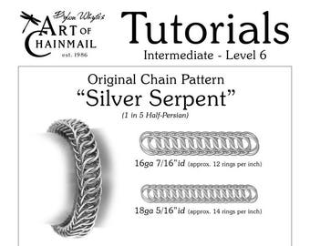 Silver Serpent/Chainmail/Tutorials/Dylon Whyte/Art of Chain Mail/Chainmaille (Craft Books, How to Books, DIY Crafts, Instructions)
