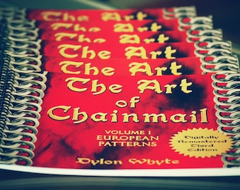 Chainmail/DIY/Tutorials/Books/Dylon Whyte/The Art of Chain Mail/Chainmaille (Craft Books, How to Books, DIY Crafts, DIY Books, Instructions)