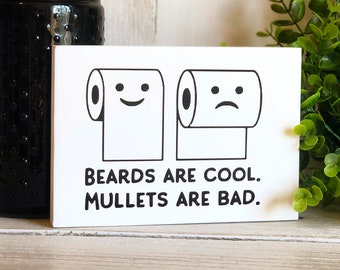 Beards are cool mullets are not coozie