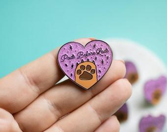 Pads Before Lads Enamel Pin - dog pin - cat pin - dog gift - cat gift - animal lover - pet pin - heart pin - animal pin - animal gift
