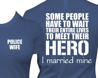 thin blue line, Police Shirt - Police wife shirt, police wife t, police wife t shirt, law enforcement shirt, leo wife shirt, cop wife shirt