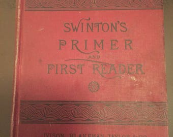 Swintons Primer First Reader Victorian 1880s Children School Book many  Black and White illustrations Rare
