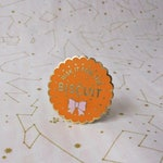 Risk it for the Biscuit - Hard Enamel Pin - Lapel Pin