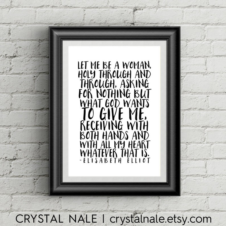 Let Me Be A Woman Printable Quote Elisabeth Elliot Etsy