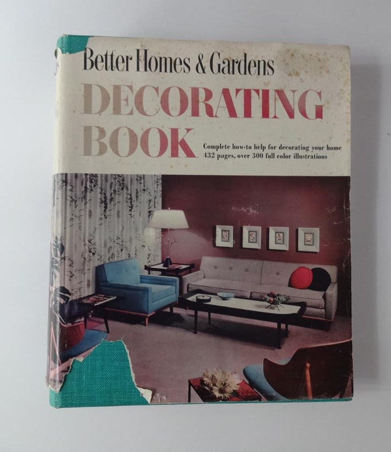Better Homes And Gardens Decorating Book 1956 Midcentury 1950