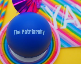 Squish The Patriarchy Stress Ball - Feminist Gift - Feminism