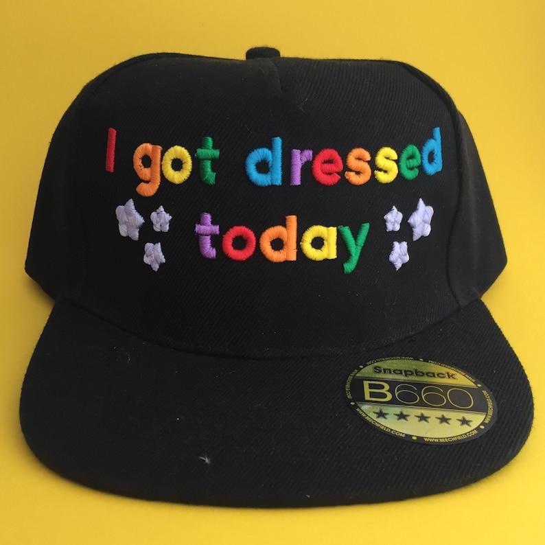 I Got Dressed Today Rainbow Snapback Cap Positivity Hat  e659df19223