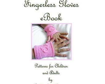 9 PDF Patterns Crochet Fingerless Gloves eBook for Children and Adults
