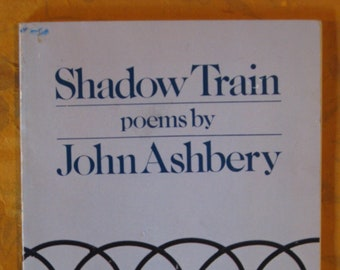 Signed - Shadow Train by John Ashbery