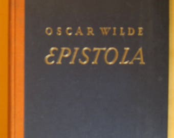Epistola In Carcere et Vinculis by Oscar Wilde