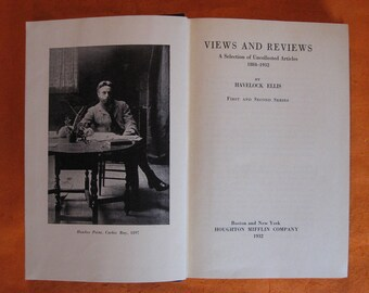 Views and Reviews: A Selection of Uncollected Articles 1884-1932 by Havelock Ellis