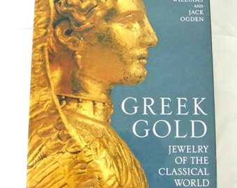 Greek Gold: Jewelry of the Classical World by Dyfri Williams, Jack Ogden SALE
