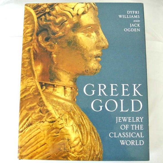 greek gold jewelry of the classical world by dyfri williams etsy