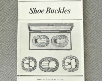 Shoe Buckles: Catalogue of Shoe and Other Buckles in Northampton Museum by W.N. Terry  RARE SALE*