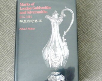 Marks of London Goldsmiths and Silversmiths 1837-1914 by John P Fallon