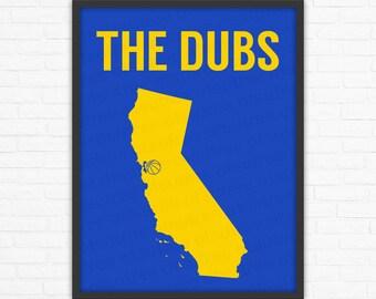 The Dubs: Golden State Warriors Sports Poster Blue/Yellow Oakland California, Wall Art, Wall Sign