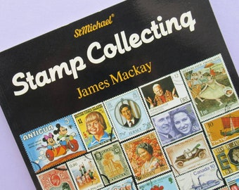 Vintage Guide to Stamp Collecting by James Mackay