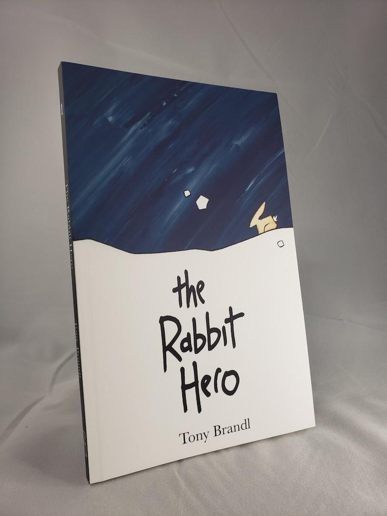The Rabbit Hero: Book One  illustrated novel image 0