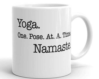 Yoga One Pose At A Time Namaste Mug