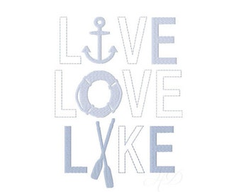 Live Love Lake House Applique Embroidery Design Embroidery Font BX PES Instant download 4x4 5x7 6x10
