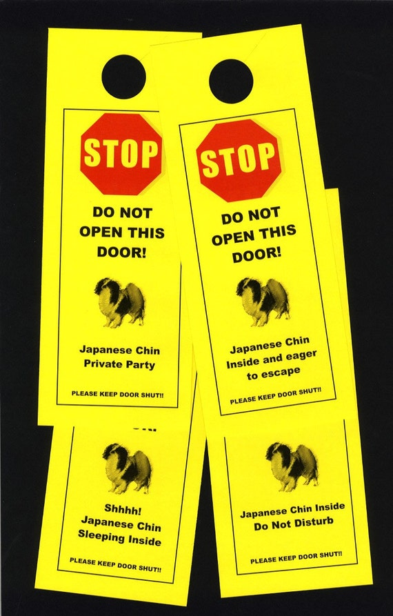 Japanese Chin Friendly Door Signs Keep Small Dog Safe Etsy