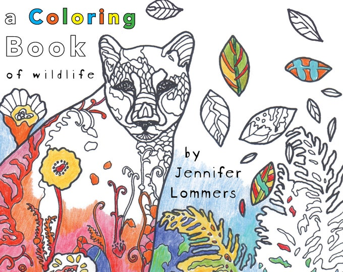 Featured listing image: Wild is Beautiful - a Coloring Book of Wildlife Art by Jenlo