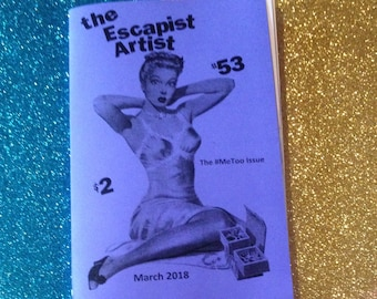 The Escapist Artist # 53  - The #MeToo Issue