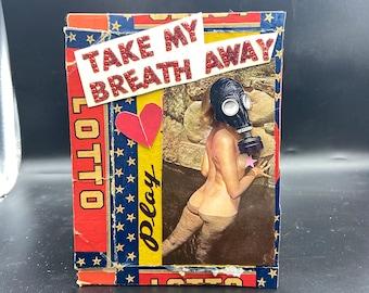 Take My Breath Away {Original Collage}