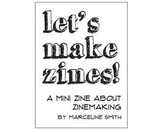 Zinemaking PDF - Let's Make Zines
