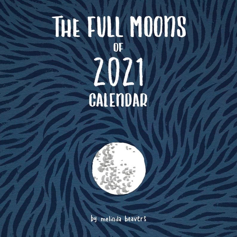 The Full Moons of 2021 Calendar by Melinda Beavers image 0