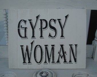 Gypsy woman sign*Bo Ho*Bohemian*Trend setter*Wall decor*Charming art*Home decor