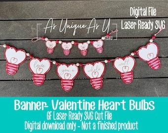 Laser SVG Cut File, Valentine Heart Bulb Banner SVG, Tiered Tray Banner, Love you Watt, Digital Download, GF Laser Ready File