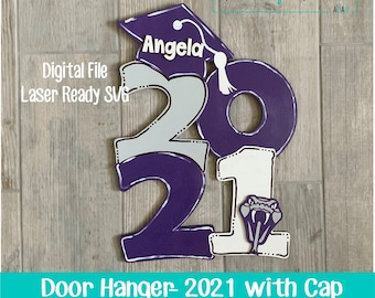 Laser SVG Cut File, Door Hanger 2021 with Graduation Cap, Class of 2021, Graduation Decor, Digital Download, GF Laser Ready File